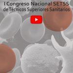 I Congreso Nacional SETSS de Técnicos Superiores Sanitarios