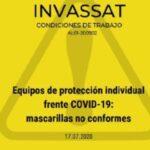 El Instituto Valenciano de Seguridad y Salud en el Trabajo (INVASSAT) ha elaborado un documento informativo sobreEquipos de protección individual frente COVID-19: Mascarillas no conformes.
