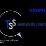 DEBATES TSS. HOY: GRUPO B.