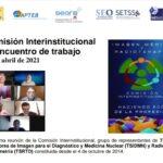 Reunión de la Comisión Interinstitucional de Imagen Médica y Radioterapia