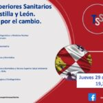 DEBATETSS: JUEVES, 29 DE ABRIL A LAS 19:30H. Técnicos Superiores Sanitarios En Castilla y León. Trabajo por el cambio